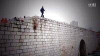 中国跑酷上墙帝来袭 聚风跑酷通向天空的路 【洁癖男】