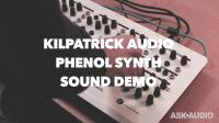 KILPATRICK AUDIO PHENOL SOUND DEMO