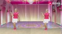 恋香广场舞《小苹果》流行网络的神曲动感好听,舞步新颖简单易学