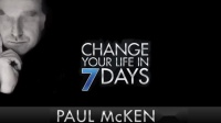 Paul McKenna - Change Your Life in 7 Days Guided Hypnosis