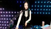 靓妹DJvivi2019中文歌曲串烧打碟