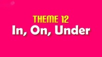 Theme 12. In, On, Under - It is under the table. - ESL Song & Story -