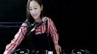 靓妹DJ雯雯2019新妹子打造中文歌曲