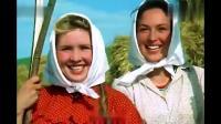 前苏联电影~幸福的生活~插曲我们的丰收