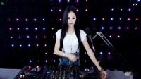 美女DJvivi精选打造2019中文DJ超劲爆美女现场串烧