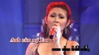 哥你还欠我的 Anh Còn Nợ Em (Karaoke) 演唱 千金Thiên Kim