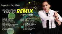 liên khúc hay nhất của Duy Mạnh-越南歌曲