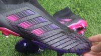 【开箱视频】adidas predator 19+博格巴专属第六季