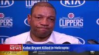 【NBA热点】里弗斯采访谈科比 流泪痛苦哽咽到无法说话