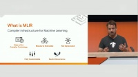 MLIR: Accelerating TF with compilers (TF Dev Summi