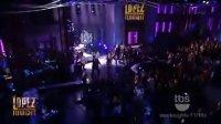 Obsessed Lopez Tonight现场版