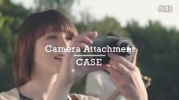 Sony QX100 and QX10 attachable Lenses 镜头相机官方宣传视频