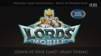 Lords Mobile OST - Dawn of New Land