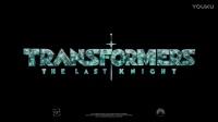 【YT看电影】卖拷贝归来!《变形金刚5:最后的骑士》超级碗官方预告片 | Transformers: The Last Knight